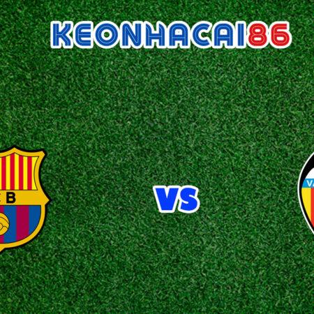 Soi kèo tỷ số trận Barcelona vs Valencia, 02h00 – 18/10/2021