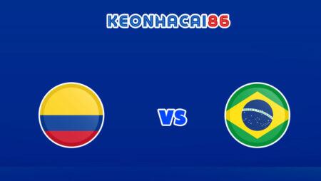 Soi kèo tỷ số trận Colombia vs Brazil, 06h30 – 11/10/2021